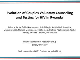 Evolution of Couples Voluntary Counseling and Testing for HIV in Rwanda