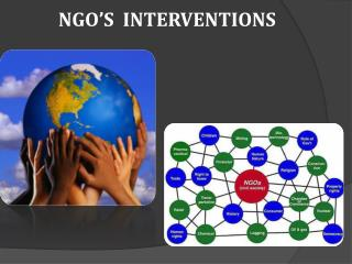 NGO'S  INTERVENTIONS
