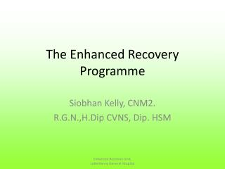 The Enhanced Recovery Programme