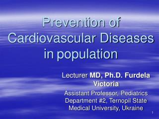 Prevention of Cardiovascular Diseases in population