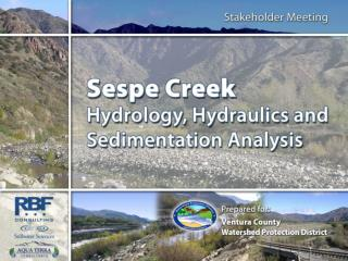 Sespe Creek Hydrology, Hydraulics and Sedimentation Analysis