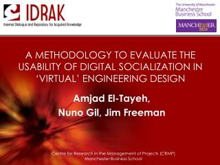 A METHODOLOGY TO EVALUATE THE USABILITY OF DIGITAL SOCIALIZATION IN 'VIRTUAL' ENGINEERING DESIGN