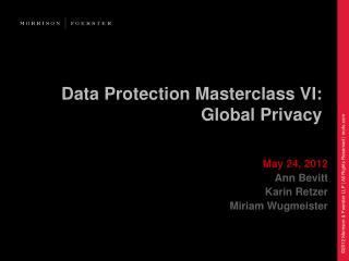 Data Protection Masterclass VI: Global Privacy