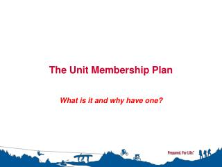 The Unit Membership Plan