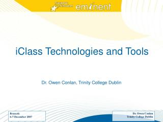 iClass Technologies and Tools