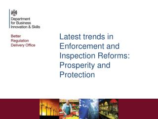 Latest trends in Enforcement and Inspection Reforms: Prosperity and Protection