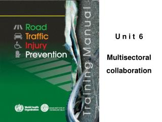 U n i t  6 Multisectoral collaboration