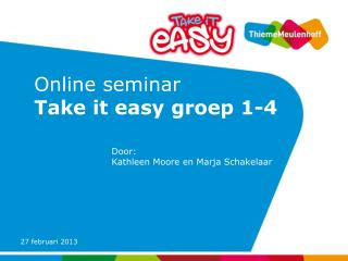 Online seminar  Take it easy groep 1-4