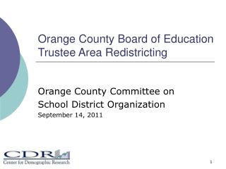 Orange County Board of Education Trustee Area Redistricting
