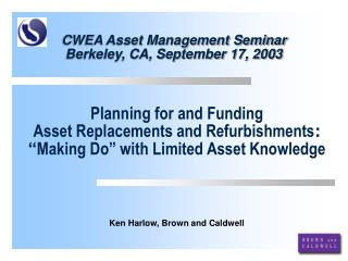 CWEA Asset Management Seminar Berkeley, CA, September 17, 2003