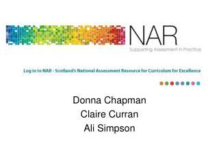 Donna Chapman Claire Curran Ali Simpson