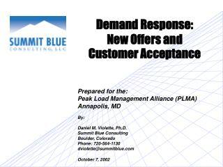 Demand Response:   New Offers and Customer Acceptance