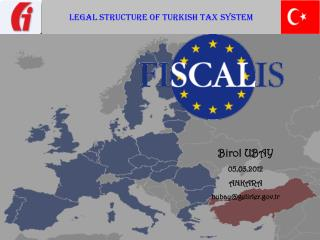 LEGAL STRUCTURE OF TURKISH TAX SYSTEM