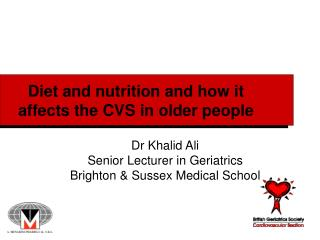 Diet and nutrition and how it affects the CVS in older people