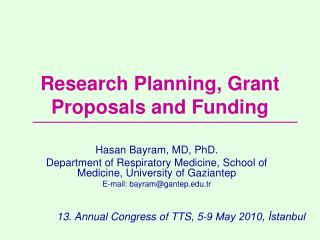 Research Planning, Grant Proposals and Funding