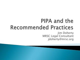PIPA and the Recommended Practices