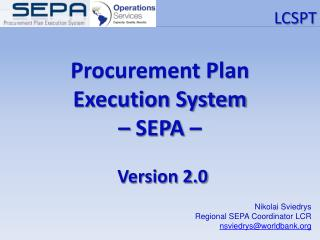 Procurement Plan Execution System – SEPA –