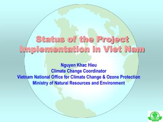 Status of the Project Implementation in Viet Nam