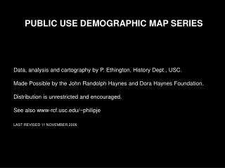 PUBLIC USE DEMOGRAPHIC MAP SERIES