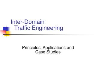 Inter-Domain Traffic Engineering