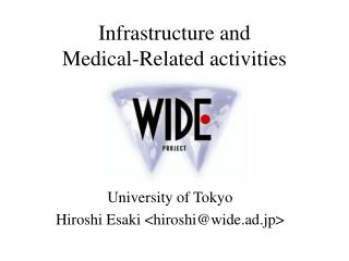 Infrastructure and  Medical-Related activities