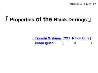 「  Properties  of the  Black Di-rings  」