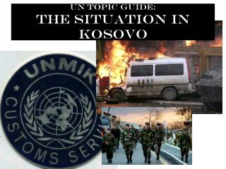 UN Topic Guide: The Situation In Kosovo
