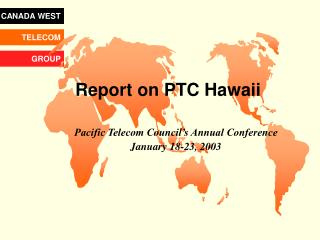 Report on PTC Hawaii