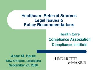 Healthcare Referral Sources Legal Issues & Policy Recommendations