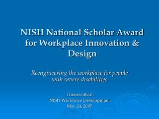 NISH National Scholar Award for Workplace Innovation & Design