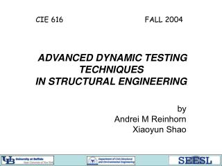 ADVANCED DYNAMIC TESTING TECHNIQUES   IN STRUCTURAL ENGINEERING
