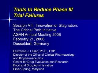 Tools to Reduce Phase III  Trial Failures