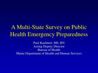 A Multi-State Survey on Public Health Emergency Preparedness