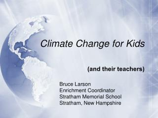 Climate Change for Kids