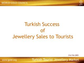 Turkish Success  of  Jewellery Sales to Tourists