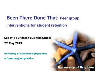 Been There Done That: Peer group interventions for student retention