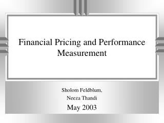 Financial Pricing and Performance Measurement
