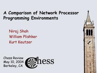A Comparison of Network Processor Programming Environments