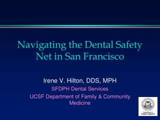 Navigating the Dental Safety Net in San Francisco