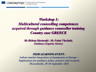 PEER LEARNING EVENT :  Labour market integration of immigrants in Europe –