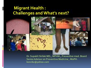 Migrant  Health :  Challenges and What's next?
