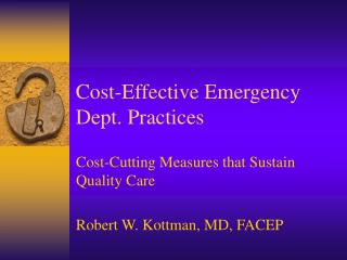 Cost-Effective Emergency Dept. Practices