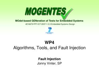 WP4 Algorithms, Tools, and Fault Injection