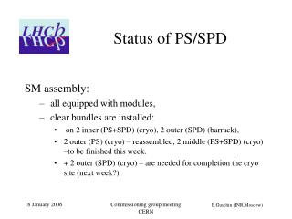 Status of PS/SPD