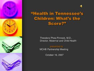 """Health in Tennessee's Children: What's the Score?"""