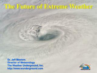 The Future of Extreme Weather
