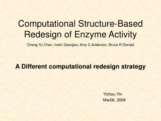 Computational Structure-Based Redesign of Enzyme Activity