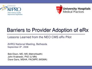 Barriers to Provider Adoption of eRx