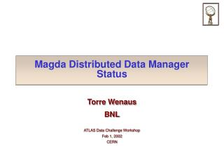 Magda Distributed Data Manager Status
