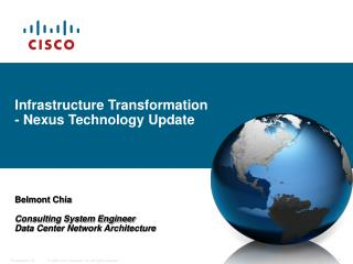 Infrastructure Transformation - Nexus Technology Update